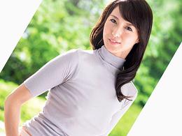「私で、抜いてください…」AV女優にずっとなりたかった四十路妻! 北川礼子